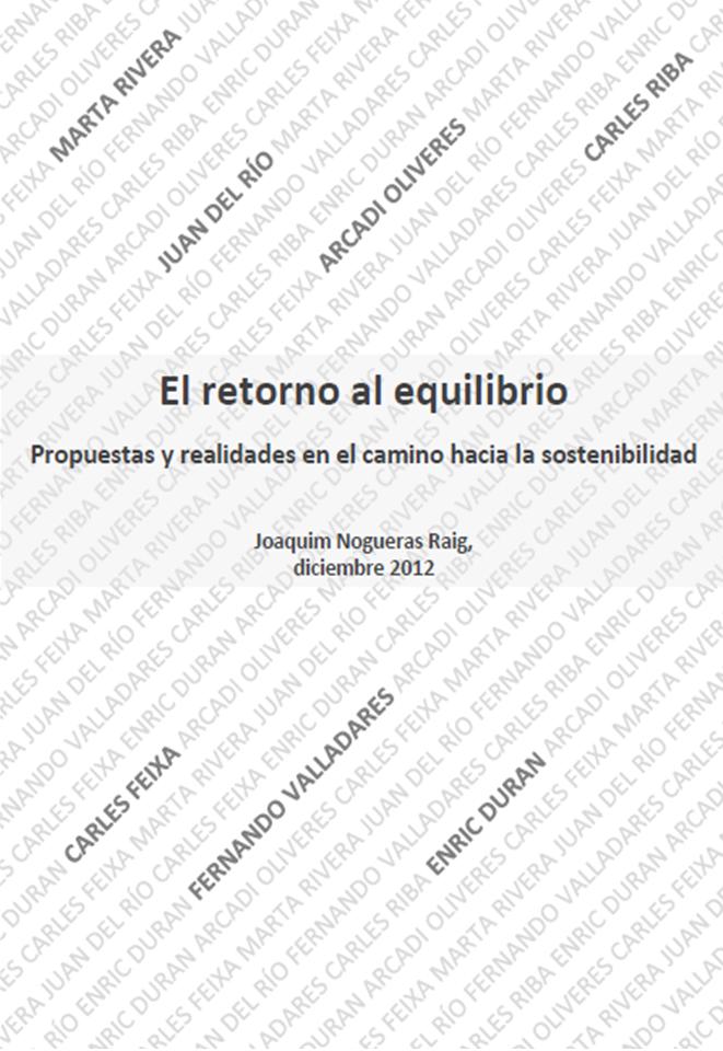 El retorno al equilibrio - Propuestas y realidades en el camino hacia la sostenibilidad - Quim Nogueres 2012. Transición Sostenible